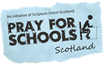 Pray For Schools Scotland